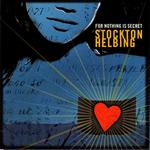 All new CD from Stockton Helbing. Features Stockton Helbing: drums/cymbals, Ken Edwards: trumpet/flugelhorn, Chip McNeill: tenor/soprano saxophones, Steve Wiest: trombone, David Braid: piano, Noel Johnstone: guitar, Brian Mulholland: bass.